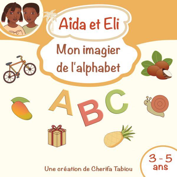 aida et eli imagier alphabet